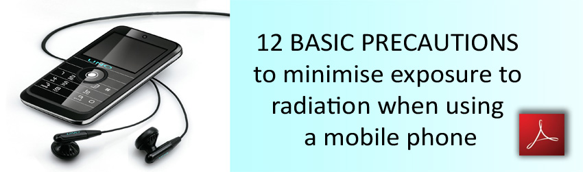 12 Basic Precautions To Minimise Exposure To Radiation When Using Mobile Phone 850 12 Basic Life Saving Cell Phone Use Precautions