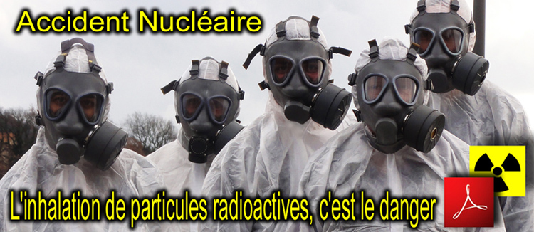 Accident_Nucleaire_Protection_NBC_Contamination_Inhalation_particules_radioactives_danger_flyer_750