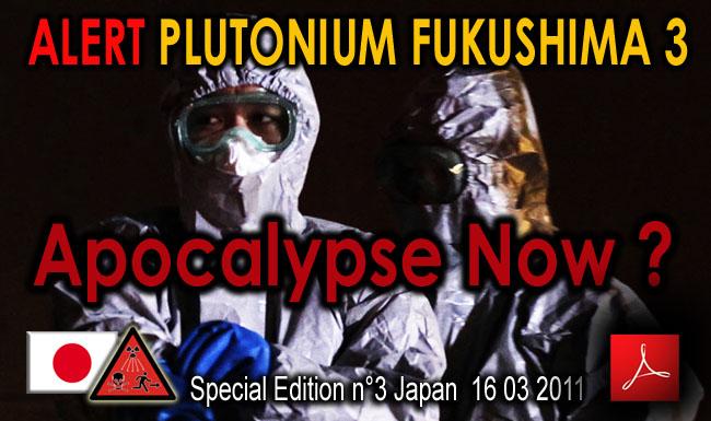 Alerte_Plutonium_Fukushima_3_MOX_et_INTOX_Apocalypse_Now_16_03_2011_news