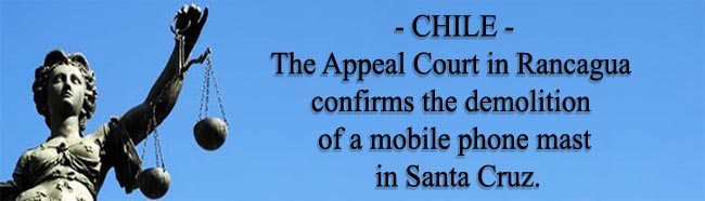 Chile_Judgment_Appeal_Court_demolition_mobile_phone_mast_Entel_Santa_Cruz