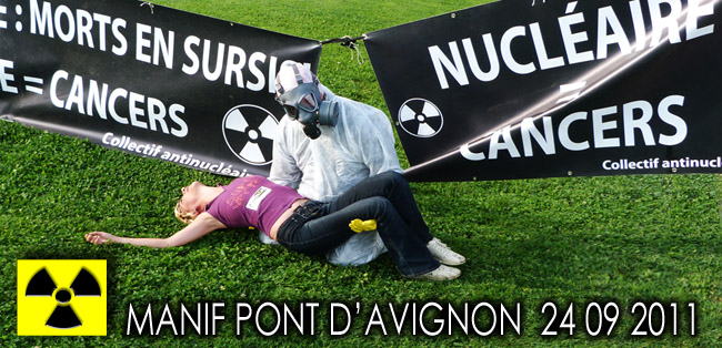 Collectif_Anti_Nucleaire_84_Manifestation_Avignon_24_09_2011_Vallee_du_Rhone_Morts_en_Sursis_News
