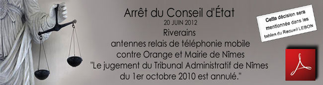 Conseil_Etat_Decision_344646_Riverains_antennes_relais_contre_Orange_et_Mairie_de_Nimes_News_20_06_2012