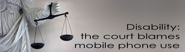 Disability_the_court_blames_mobile_phone_use_16_12_2009_1155