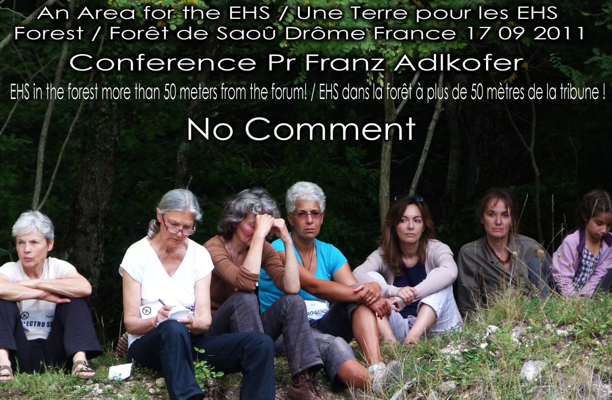 EHS_dans_la_Foret_EHS_in_the_forest_Conference_Pr_Franz_Adlkofer_Une_Terre_pour_les_EHS_Saou_Drome_France_17_09_2011