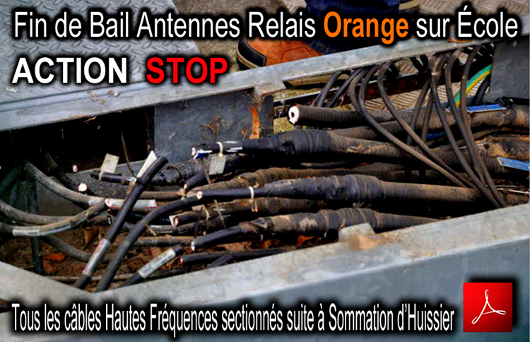 Ecole_Fin_Bail_Antennes_Relais_Orange_Cables_Sectionnes_Flyer_750_13_12_2013.jpg