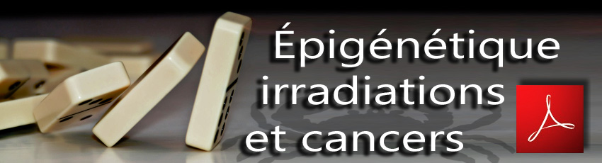 Epigenetique_irradiations_et_cancers_news