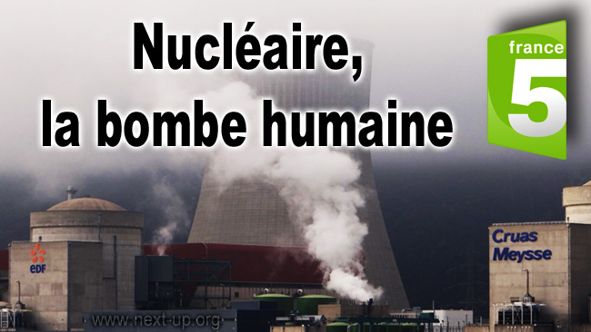 France5_Nucleaire_la_bombe_humaine_Elsa_Fayner_10_04_2012
