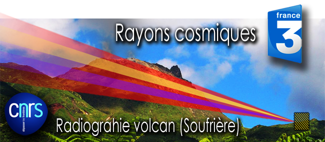 France_3_Rayons_cosmiques_CNRS_Projet_Diaphane_radiographie_volcan_Soufriere_30_03_2011_news