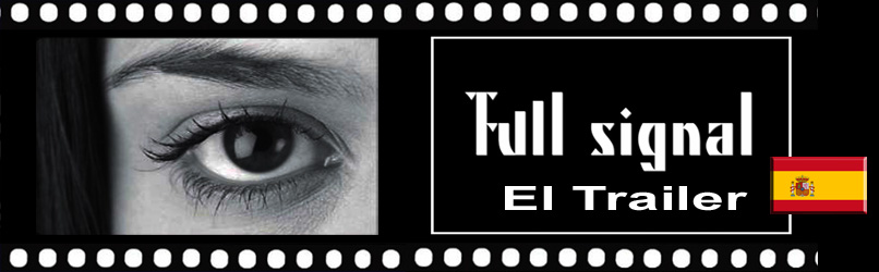 Full_signal_El_Trailer_Sp