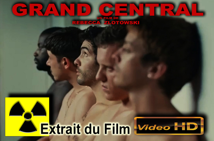 Grand_Central_Rebecca_Zlotowski_Flyer_Extrait_Film_750