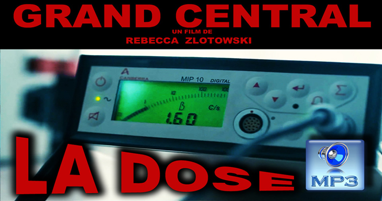Grand_Central_Rebecca_Zlotowski_Flyer_La_Dose_MP3_750