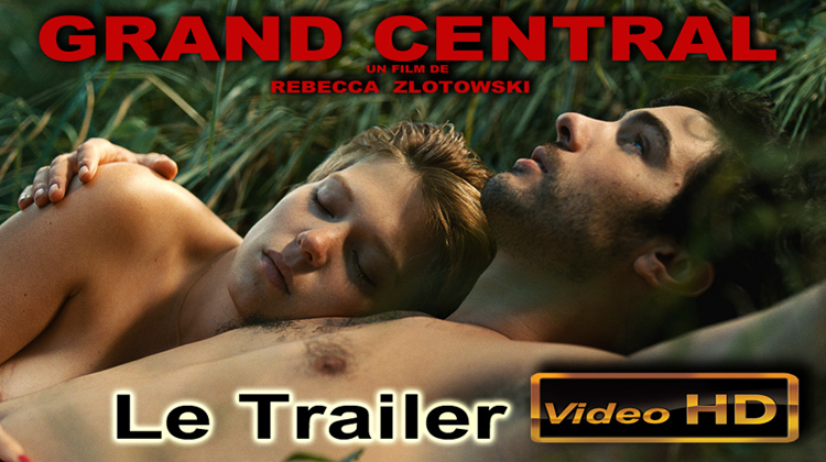 Grand_Central_Rebecca_Zlotowski_Trailer_750