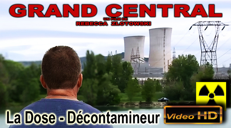 Grand_Central_Reportage_La_Dose_Decontamineur_750_05_09_2013