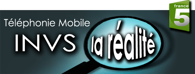 INVS_Telephonie_Mobile_La_Realite_news