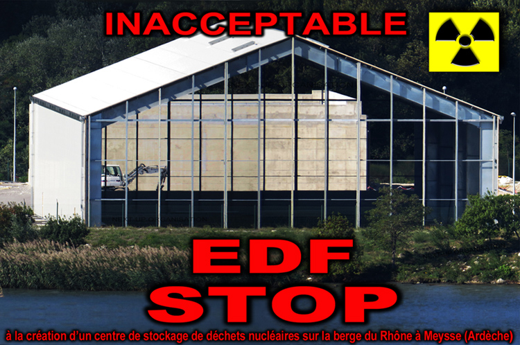 Inacceptable_EDF_Stop_Creation_site_stockage_dechets_nucleaire_berge_du_Rhone_Meysse_Ardeche_750