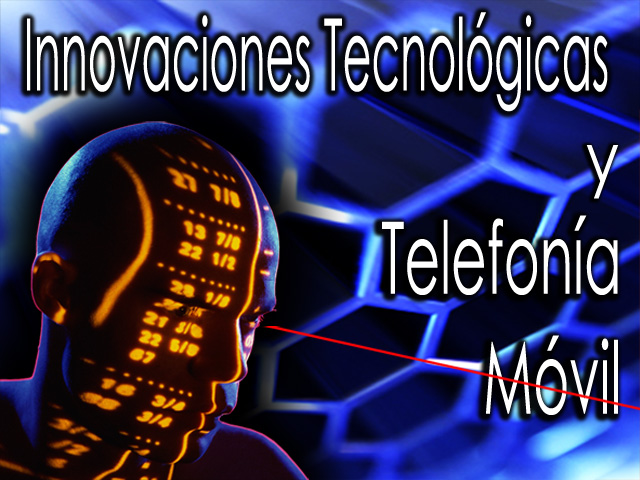 Innovaciones_Tecnologicas_e_Telephonia_Movile