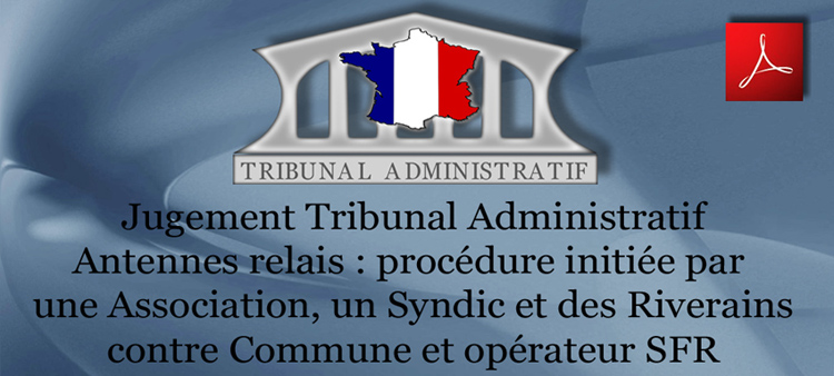 Jugement_Tribunal_Administratif_Association_Syndic_st_Riverains_contre_Commune_et_operateur_SFR_Flyer_750_14_12_2012