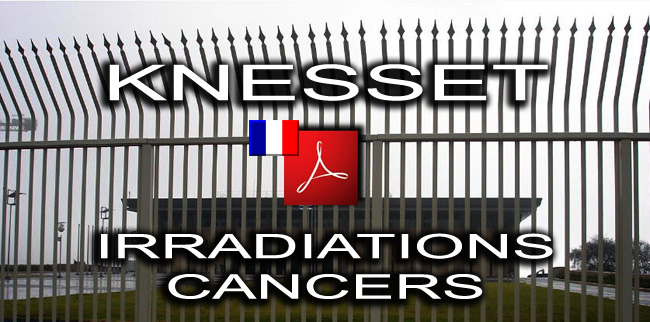 Knesset_irradiations_cancers_Fr