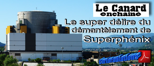 Le_Canard_enchaine_Le_super_delire_du_demantelement_de_Superphenix_News_05_08_2011
