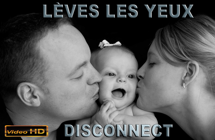 Leves_les_yeux_Disconnect_850.jpg