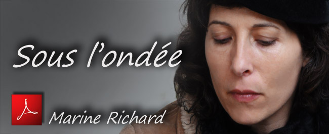 Marine_Richard_Sous_l_ondee_EHS_France_04_03_2012_news