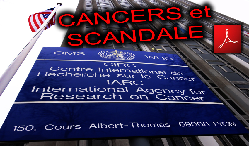 OMS_IARC_WHO_CIRC_Lyon_France_Scandale_Centre_International_de_Recherche_sur_le_Cancer_03_05_2011