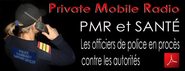 Private_Mobile_Radio_et_Sante_Officiers_de_police_en_proces_contre_autorites