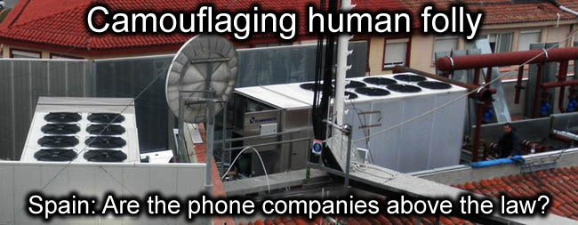 Relay_antenna_Camouflaging_human_folly Spain_Are_the_phone_companies_above_the_law_news