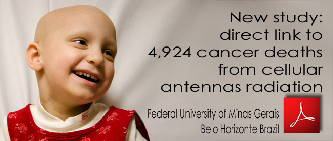Study_direct_link_to_4924_cancer_deaths_ from_cellular_antennas_radiation_4924_deces_cancer_irradiation_antennes_relais_Belo_Horizonte_Brazil_28_07_2011_news