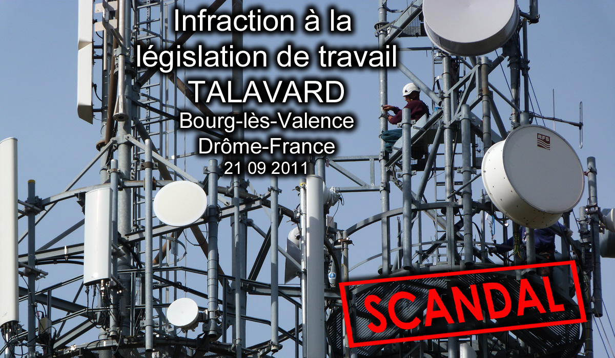 Techniciens_Faisceaux_Hertziens_Intervention_BST_RH_Talavard_26500_ Bourg_les_Valence_Drome_France_21_09_2011_Infraction_Legislation_Travail_Scandale