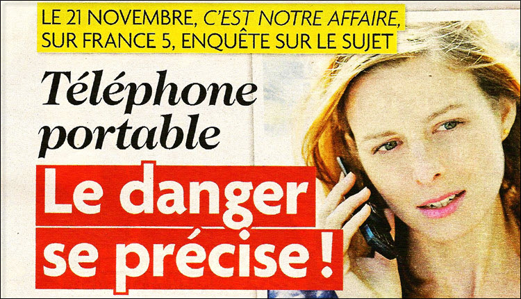 Tele_Star_France5_C_est_notre_affaire_Mercredi_21_11_2012_Telephone_portable_le_danger_se_precise_Flyer_News