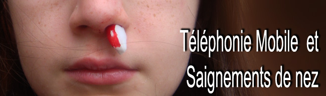 Telephonie_mobile_saignements_nez_650