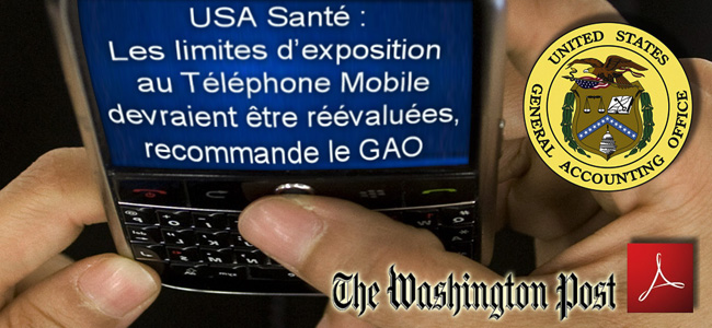 The_Washington_Post_USA_Les_limites_d_exposition_au_telephone_mobile_devraient_etre_reevaluees_recommande_le_GAO_Flyer_News_07_08_2012