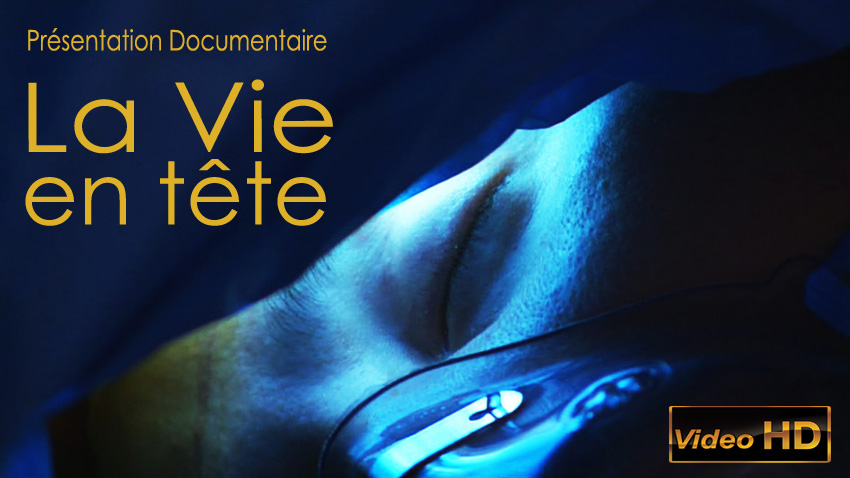 Tumeur_Gliome_Operation_Patient_Extrait_Documentaire_La_vie_en_tete