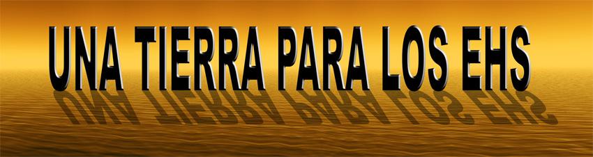 Una_tierra_para_los_EHS