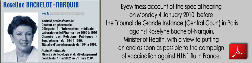 Vaccination_H1N1_Account_Central_Court_against_Roselyne_Bachelot_Minister_of_Health_Paris _04_01_2010