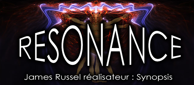 Resonance_James_Russel_realisateur_synopsis_flyer_News