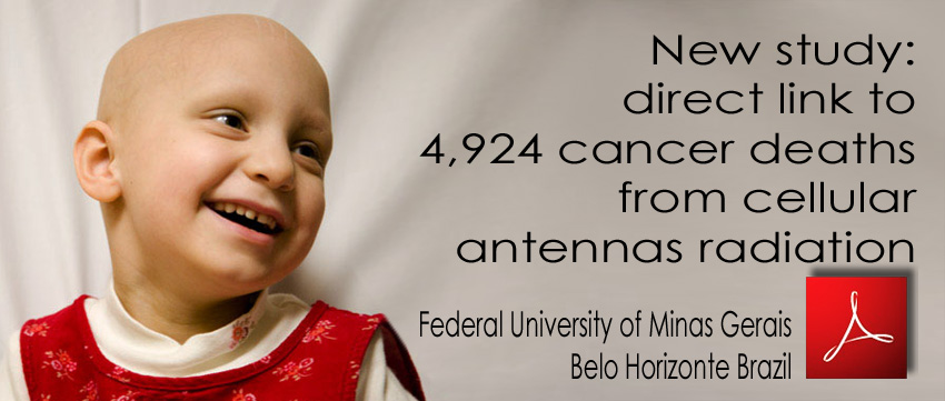 Study_direct_link_to_4924_cancer_deaths_ from_cellular_antennas_radiation_4924_deces_cancer_irradiation_antennes_relais_Belo_Horizonte_Brazil_28_07_2011